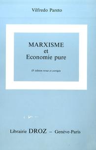 Giovanni Busino et Vilfredo Pareto - Oeuvres complètes - Tome 9, Marxisme et économie pure.