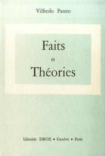 Vilfredo Pareto - Oeuvres complètes - Tome 21, Faits et théories.