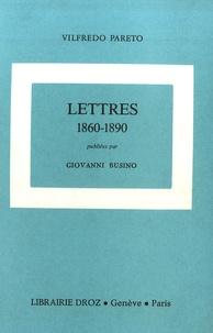 Giovanni Busino et Vilfredo Pareto - Oeuvres complètes - Tome 23, Lettres 1860-1890.