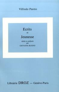 Giovanni Busino et Vilfredo Pareto - Oeuvres complètes - Tome 25, Ecrits de jeunesse.