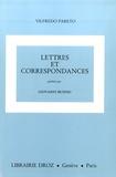 Vilfredo Pareto - Oeuvres complètes - Tome 30, Compléments et additions, Lettres et correspondances.