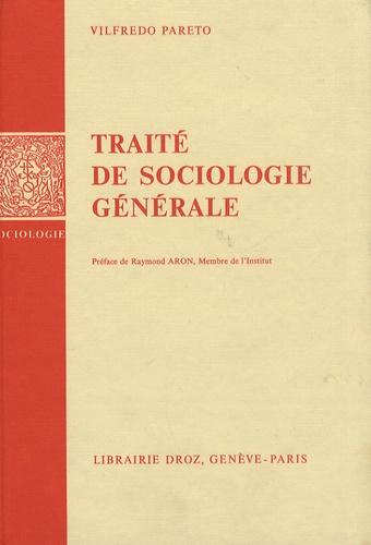 Vilfredo Pareto - Traité de sociologie générale.