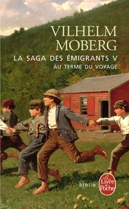 Téléchargement gratuit ebook txt La Saga des émigrants Tome 5 ePub RTF MOBI par Vilhelm Moberg en francais