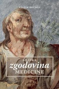 Ebook nederlands télécharger Kratka zgodovina medicine ePub 9789616494489 en francais