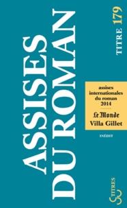 Villa Gillet et  Le Monde - Les Assises internationales du roman.