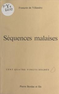 Villandry De - SEQUENCES MALAISES.