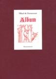 Villard de Honnecourt - Album (vers 1220-1230).