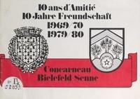 Ville de Bielefeld-Senne et  Ville de Concarneau - 10 ans d'amitié Concarneau Bielefeld-Senne (1969-70, 1979-80) - Brochure pour les fêtes du 10e anniversaire du jumelage entre Concarneau et Bielefeld-Senne.