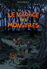 Villovitch Hélèna et Lucie Durbiano - Le village des monstres.
