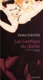 Vilma Fuentes - Les Greffiers du diable.