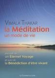 Vimala Thakar - La méditation - Un mode de vie.