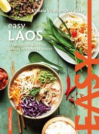 Vimala Vilaihongs-Vallée - Easy Laos - Les meilleures recettes de mon pays tout en images.