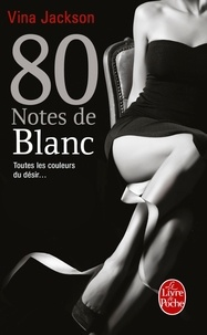 Vina Jackson - 80 notes de blanc.