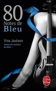 Vina Jackson - 80 notes de bleu - Tome 2.