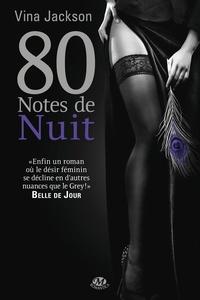 Vina Jackson - 80 Notes de nuit.