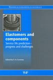 Vince A. Coveney - Elastomers and Components - Service Life Prediction - Progress and Challenges.