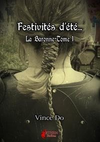 Vince Do - La baronne - Festivités d'été.