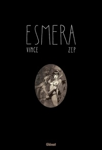 Vince et  Zep - Esmera.