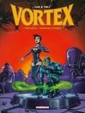 Vince et  Stan - Vortex-Tess Wood & Campbell L'intégrale deuxième : .