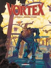 Vince et  Stan - Vortex-Tess Wood & Campbell L'intégrale troisièm : .