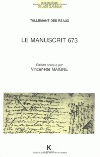 Vincenette Maigne et Gédéon Tallemant des Réaux - .