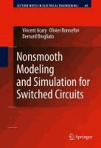 Vincent Acary et Olivier Bonnefon - Nonsmooth Modeling and Simulation for Switched Circuits.