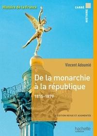 Vincent Adoumié - De la monarchie à la république 1815-1879.