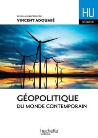 Vincent Adoumié et Christian Daudel - Géopolitique du monde contemporain.