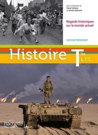 Vincent Adoumié et Pascal Zachary - Histoire Tles ES, L Regards historiques sur le monde actuel.