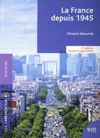Vincent Adoumié - La France depuis 1945.