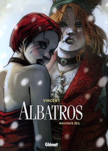Vincent - Albatros Tome 2 : Mauvais oeil.