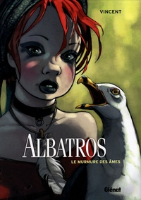 Vincent - Albatros Tome 3 : Le murmure des âmes.