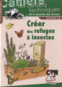 Vincent Albouy et Dominique Devinck - Créer des refuges à insectes.