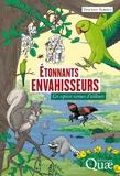 Vincent Albouy - Etonnants envahisseurs - Ces espèces venues d'ailleurs.