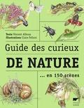 Vincent Albouy et Claire Felloni - Guide des curieux de nature.