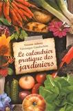 Vincent Albouy et Véronique Gauduchon - Le calendrier pratique des jardiniers - Une année au potager, au verger et au jardin d'ornement.