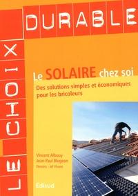 Feriasdhiver.fr Le solaire chez soi - Des solutions simples et économiques pour les bricoleurs Image
