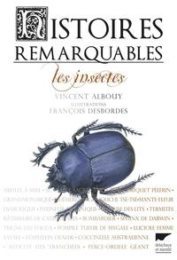 Vincent Albouy et François Desbordes - Les insectes.