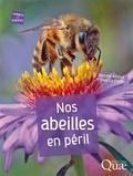 Vincent Albouy et Yves Le Conte - Nos abeilles en péril.