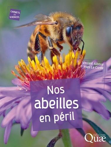 Nos abeilles en péril 2e édition