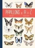 Vincent Albouy et Laurianne Chevalier - Papillons de A à Z.