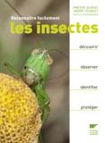Vincent Albouy et André Fouquet - Reconnaître facilement les insectes.