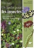Vincent Albouy - Un jardin pour les insectes - Les connaître et favoriser leur présence.