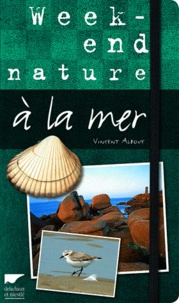 Vincent Albouy - Week-end nature à la mer.