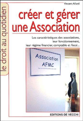 Vincent Allard - Créer et gérer une association.