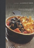 Vincent Allard - La cuisine des champignons.