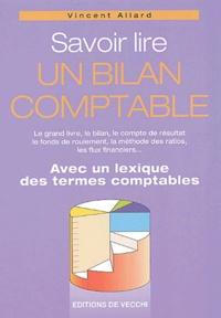 Vincent Allard - Savoir lire un bilan comptable.