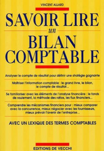 Vincent Allard - Savoir lire un plan comptable - [avec un lexique des termes comptables.