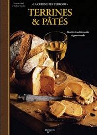 Vincent Allard et Stéphan Vecchio - Terrines et pâtés.