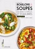 Vincent Amiel - Bouillons & soupes - Des repas complets et équilibrés - 40 recettes pour se faire du bien.